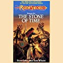The Stone of Time: RuneSword, Volume Six (       UNABRIDGED) by Rose Estes, Tom Wham Narrated by James Patrick Cronin