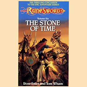 The Stone of Time: RuneSword, Volume Six | [Rose Estes, Tom Wham]