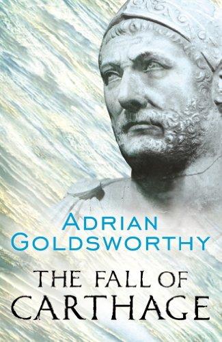 Adrian Goldsworthy - The Fall of Carthage
