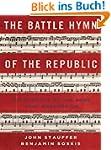 The Battle Hymn of the Republic: A Bi...