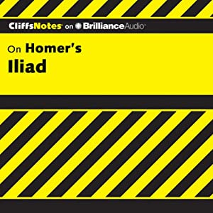 Iliad: CliffsNotes | [Bob Linn, Ph.D.]