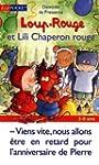 Loup-Rouge, Tome 3 : Loup-Rouge et Li...