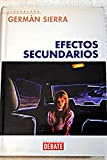 img - for Efectos Secundarios/ Secundary Effects (Spanish Edition) book / textbook / text book