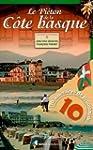 Le pi�ton de la c�te basque : 10 itin...