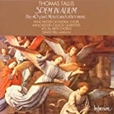 Tallis: Spem in Alium (The 40-Part Motet) and other music.by Thomas Tallis