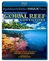 CoralReefAdventure(IMAX) [Blu-Ray]<br>$425.00