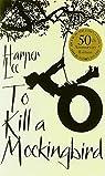 To Kill a Mockingbird 50th Anniversary edi edition by Lee, Harper (2010) Paperback par Lee