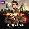 Doctor Who: The Krillitane Storm (       UNABRIDGED) by Christopher Cooper Narrated by Will Thorp