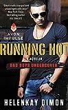 HelenKay Dimon Running Hot (Bad Boys Undercover)