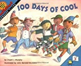img - for 100 Days of Cool (Mathstart: Level 2 (HarperCollins Paperback)) by Murphy, Stuart J. (2004) Paperback book / textbook / text book