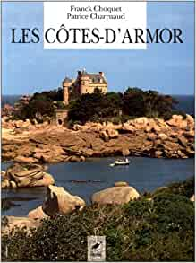 Les Côtes d'Armor: 9782737321016: Amazon.com: Books