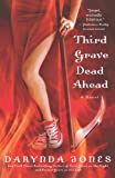 Third Grave Dead Ahead Darynda Jones