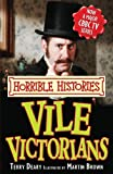 Vile Victorians (Horrible Histories TV Tie-in)