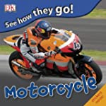 See How They Go: Motorcycle