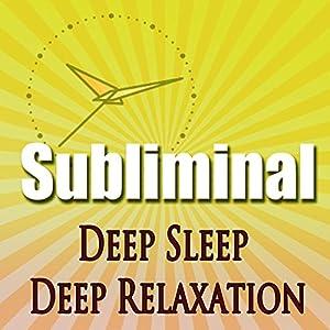 Deep Sleep Deep Relaxation Subliminal Speech