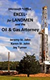 img - for Excel for Landmen and the Oil & Gas Attorney book / textbook / text book