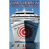 The Yemen Connection (An MP-5 CIA Thriller, Book 4) ~ M.H. Sargent