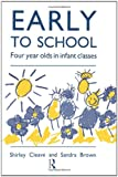 Early to School (NFER-Nelson) (0415084563) by Brown, Sandra
