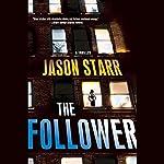 The Follower | Jason Starr