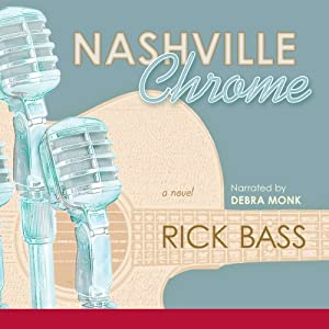 Nashville Chrome | [Rick Bass]