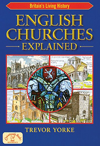 English Churches Explained (England's Living History)