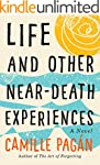 Life and Other Near-Death Experiences