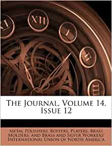 The Journal Volume 14 Issue 12 Buffers Platers Brass