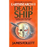 Earthsearch II: Death Shipby James Follett