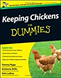 Pammy Riggs Keeping Chickens For Dummies (UK Edition)
