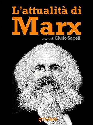 L'attualità di Marx Sulle orme della Storia Vol 9 PDF