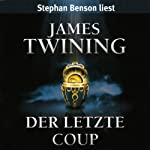 Der letzte Coup | James Twining