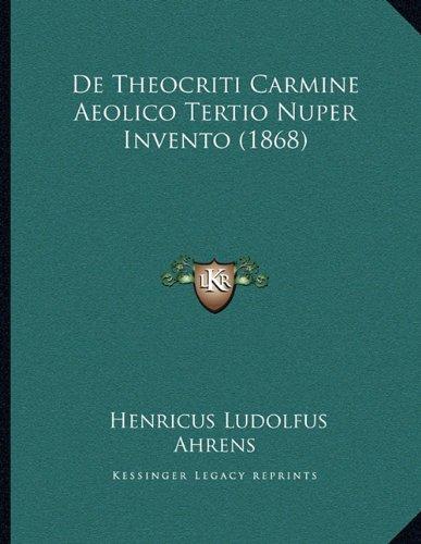 de Theocriti Carmine Aeolico Tertio Nuper Invento (1868)