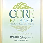 The Core Balance Diet: Hormones, Metabolism, and Weight Loss | [Marcelle Pick]