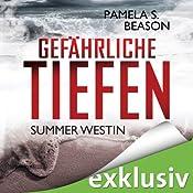 Gefährliche Tiefen (Summer Westin 3) | Pamela S. Beason
