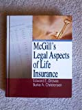 McGills Legal Aspects of Life Insurance, Eighth Edition