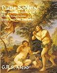 Pistis Sophia: The Gnostic Tradition...