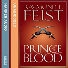 Prince of the Blood Audiobook by Raymond E. Feist Narrated by Peter Joyce