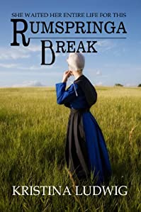 (FREE on 6/13) Rumspringa Break by Kristina Ludwig - http://eBooksHabit.com