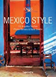 Mexico style:exteriors- interiors- details