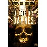 Les Aux', tome 3 : Le Jour des Damn�spar David Gunn