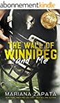 The Wall of Winnipeg and Me (English...