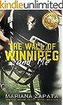 The Wall of Winnipeg and Me (English...