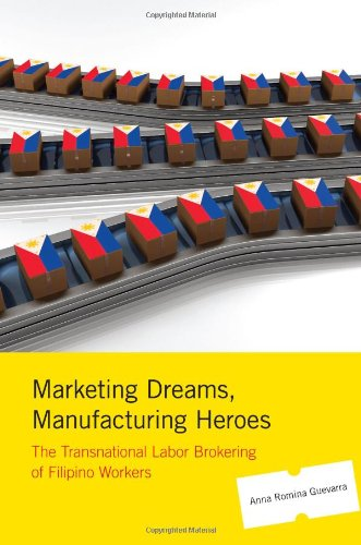 Marketing Dreams, Manufacturing Heroes: The Transnational...