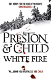 White Fire (Agent Pendergast Series Book 13)