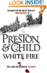 White Fire (Agent Pendergast Book 13)