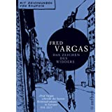 """Das Zeichen des Widders: Mit Zeichnungen von Baudoinvon """"Fred Vargas"""""""