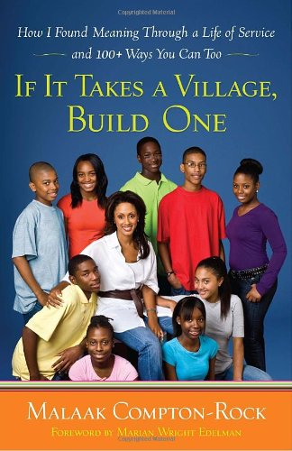 If It Takes a Village, Build One: How I Found Meaning Through a Life of Service and 100+ Ways You Can Too (The Price If Salt compare prices)