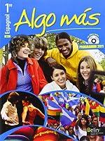 Espagnol 1re Algo mas : Programme 2011, B1 (1Cédérom)