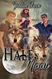 Half Moon (The Crescent Trilogy) (Volume 2)