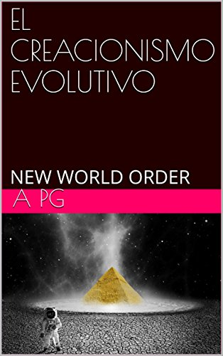 el-creacionismo-evolutivo-new-world-order